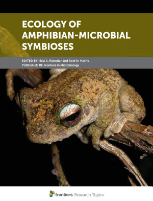 Ecology of Amphibian Microbial Symbioses PDF