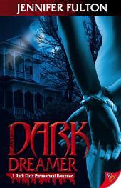 Dark Dreamer