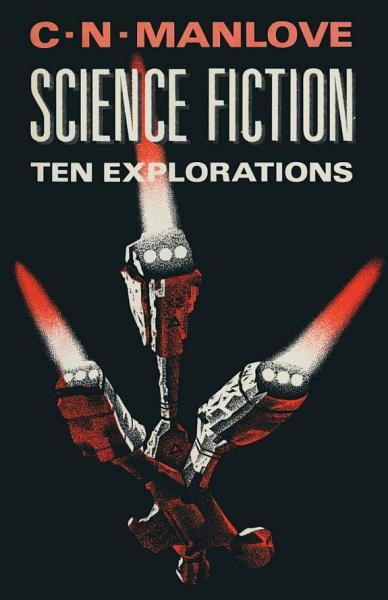 Download Science Fiction  Ten Explorations Book
