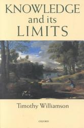Knowledge And Its Limits Book PDF