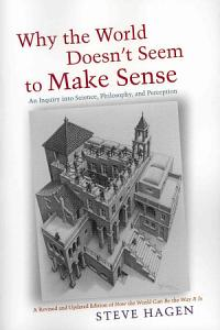 Why the World Doesn't Seem to Make Sense Book