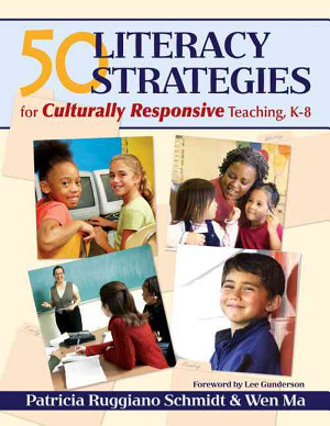 50 Literacy Strategies for Culturally Responsive Teaching  K 8