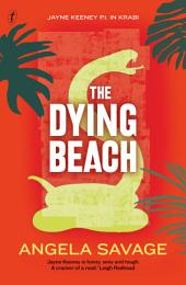 The Dying Beach: Jayne Keeney PI in Krabi