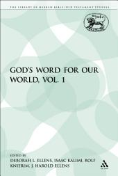 God's Word for Our World: Volume 1