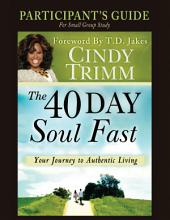 The 40 Day Soul Fast Study Guide