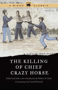 The Killing of Chief Crazy Horse Book