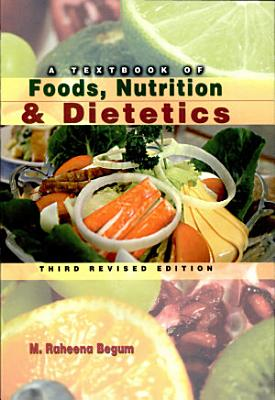 A Textbook of Foods  Nutrition   Dietetics PDF