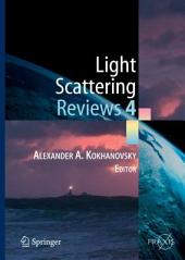Light Scattering Reviews 4: Single Light Scattering and Radiative Transfer