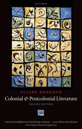 Colonial and Postcolonial Literature: Migrant Metaphors, Edition 2