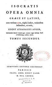Opera omnia graece et latine, cum versione nova... variantibus lectionibus et notis edidit Athanasius Auger,...