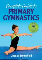 Complete Guide to Primary Gymnastics