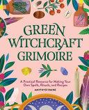 Green Witchcraft Grimoire PDF
