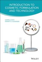 Introduction to Cosmetic Formulation and Technology PDF