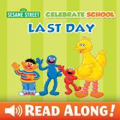 Celebrate School: Last Day (Sesame Street)