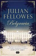 Belgravia  Julian Fellowes s Belgravia