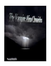 The Vampire Alien Chronicles Book PDF