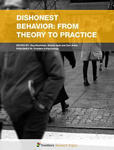 Dishonest Behavior  From Theory to Practice