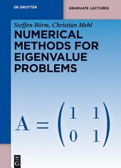 Numerical Methods for Eigenvalue Problems