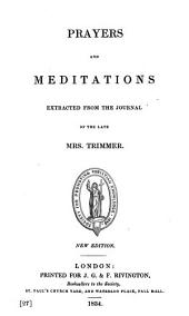 Prayers and meditations extracted from the journal of the late mrs. Trimmer