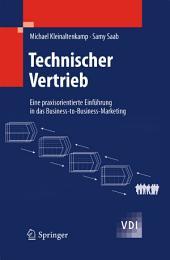 Technischer Vertrieb: Eine praxisorientierte Einführung in das Business-to-Business-Marketing