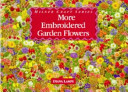 More Embroidered Garden Flowers PDF