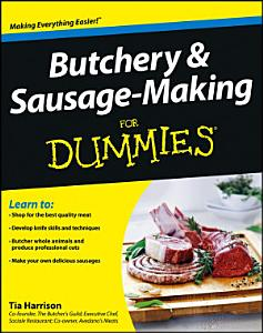 Butchery and Sausage Making For Dummies Book