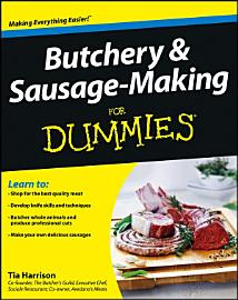 Butchery And Sausage Making For Dummies