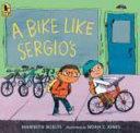 A Bike Like Sergio s