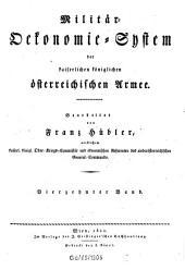 Militär-Ökonomie-System der kaiserlichen königlichen österreichischen Armee: Band 14
