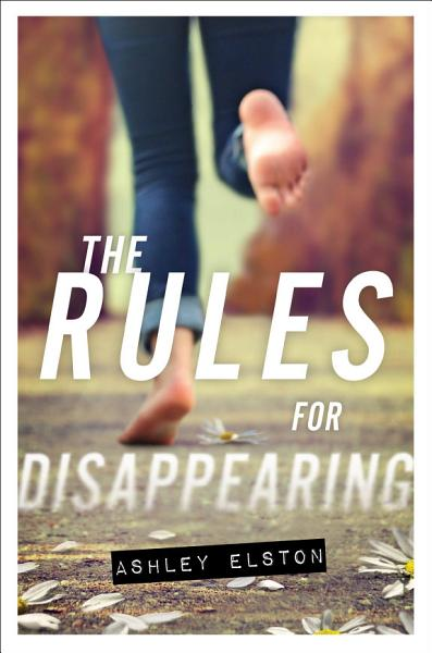 Download The Rules for Disappearing Book
