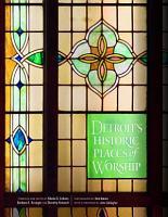 Detroit s Historic Places of Worship PDF