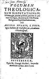 Volumen theologicum disputationum