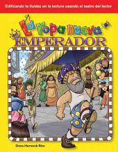 La ropa nueva del emperador / The Emperor's New Clothes
