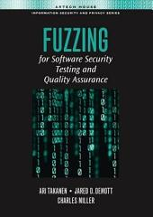 Fuzzing for Software Security Testing and Quality Assurance