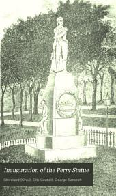 Inauguration of the Perry Statue: At Cleveland, on the Tenth of September, 1860; Including the Addresses and Other Proceedings, with a Sketch of William Walcutt the Sculptor
