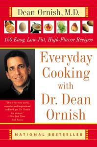 Everyday Cooking with Dr  Dean Ornish Book