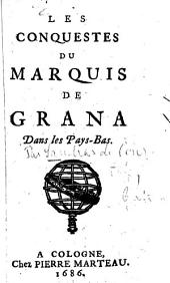 Les conquestes du marquis de Grana Dans les Pays-Bas