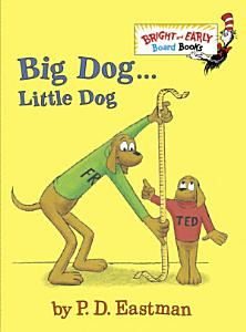 Big Dog   Little Dog Book
