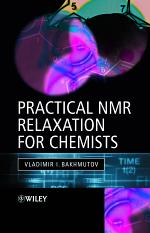 Practical Nuclear Magnetic Resonance Relaxation for Chemists