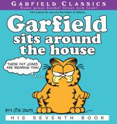 Garfield Sits Around the House: His 7th Book