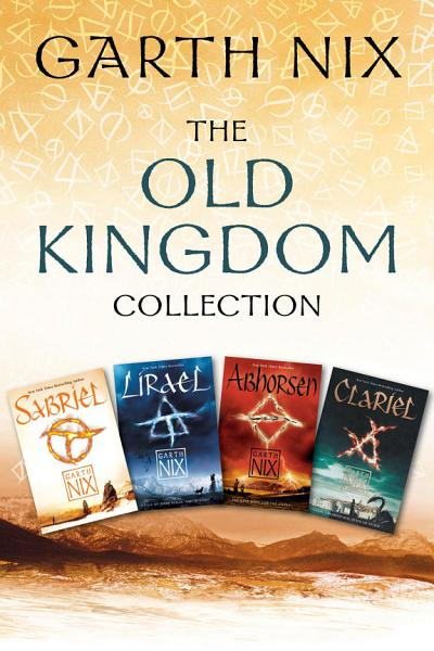 Download The Old Kingdom Collection Book