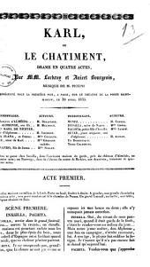 Karl ou Le chatiment drame en quatre actes par MM. Lockroy et Anicet Bourgeois