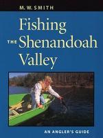 Fishing the Shenandoah Valley
