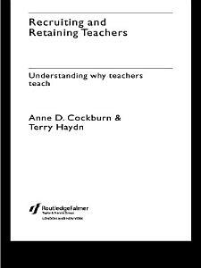 Recruiting and Retaining Teachers