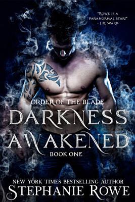 Darkness Awakened  Order of the Blade