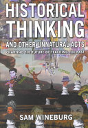 Historical Thinking and Other Unnatural Acts PDF