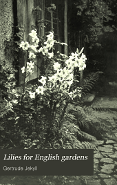 Lilies for English Gardens: A Guide for Amateurs