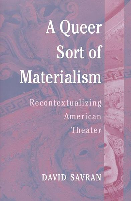 A Queer Sort of Materialism