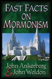 Fast Facts® on Mormonism