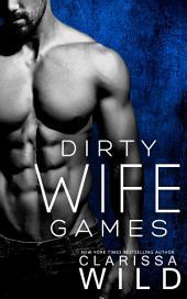 Dirty Wife Games (Dark Romance)